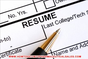 Resume Tips to get a job in Pharmaceutical Sales